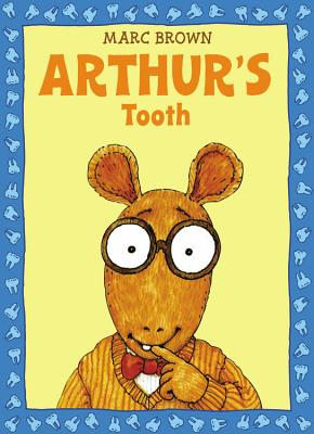 Arthur's Tooth By Brown, Marc Tolon